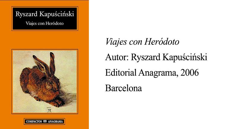 ficha viajes con herodoto - Kapuściński - libro - reseña